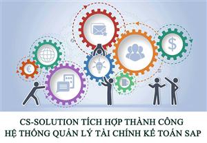 CS-Solution tích hợp thành công Hệ thống quản lý tài chính kế toán SAP